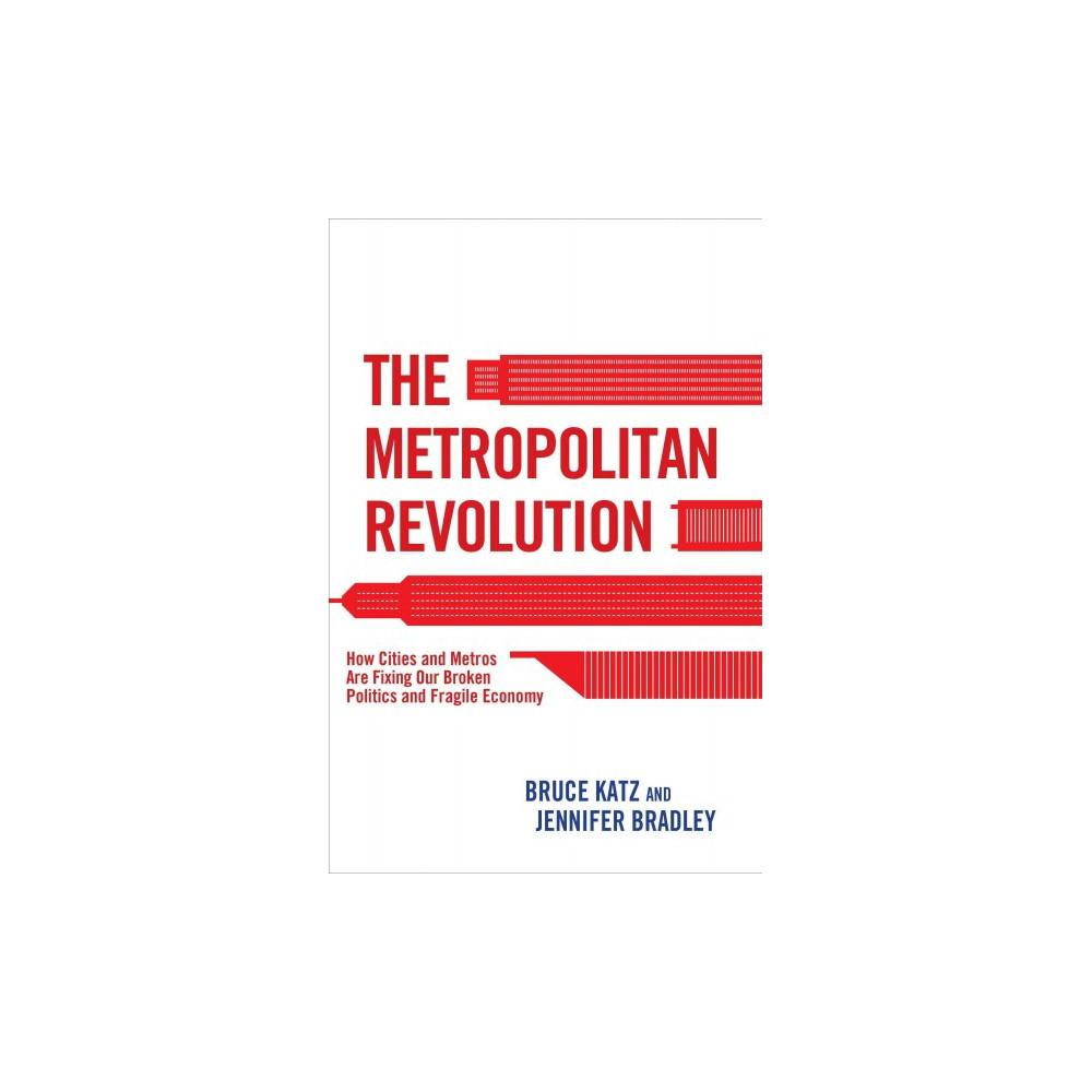 The Metropolitan Revolution (Reprint) (Paperback)