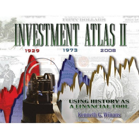 Investment Atlas II - by  Kenneth G Winans (Paperback) - image 1 of 1