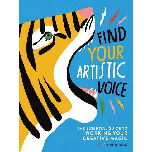 Find Your Artistic Voice - by  Lisa Congdon (Paperback) - image 1 of 1