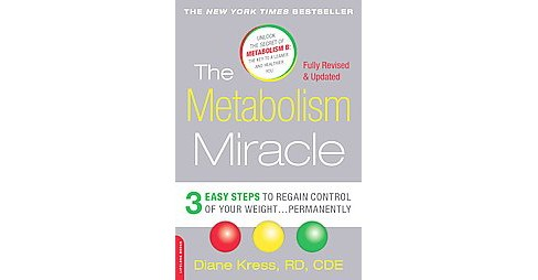 Metabolism Miracle : 3 Easy Steps to Regain Control of Your Weight... Permanently (Revised / Updated) - image 1 of 1
