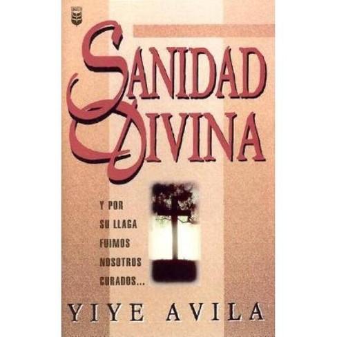 Sanidad Divina - by  Yiye Avila (Paperback) - image 1 of 1