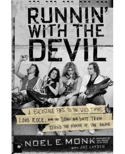 Runnin' With the Devil : A Backstage Pass to the Wild Times, Loud Rock, and the Down and Dirty Truth - image 1 of 1