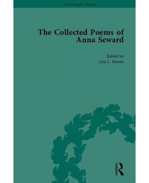 Collected Poems of Anna Seward (Hardcover) - image 1 of 1