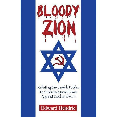 Bloody Zion - by  Edward Hendrie (Paperback) - image 1 of 1