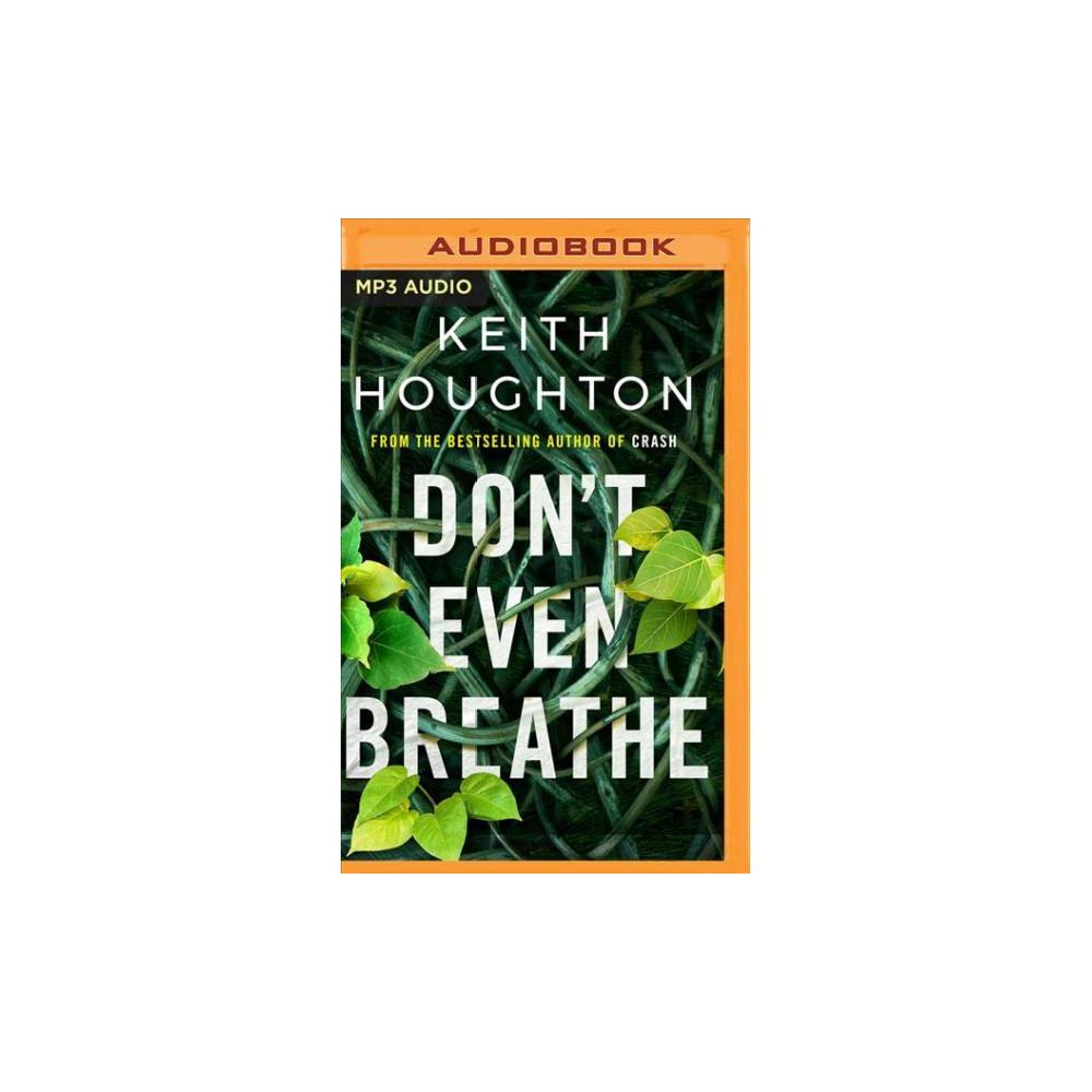 Don't Even Breathe - MP3 Una by Keith Houghton (MP3-CD)
