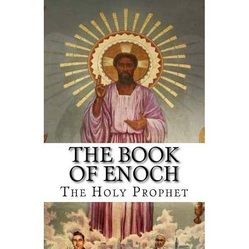 The Book of Enoch - by  Prophet Enoch (Paperback) - image 1 of 1