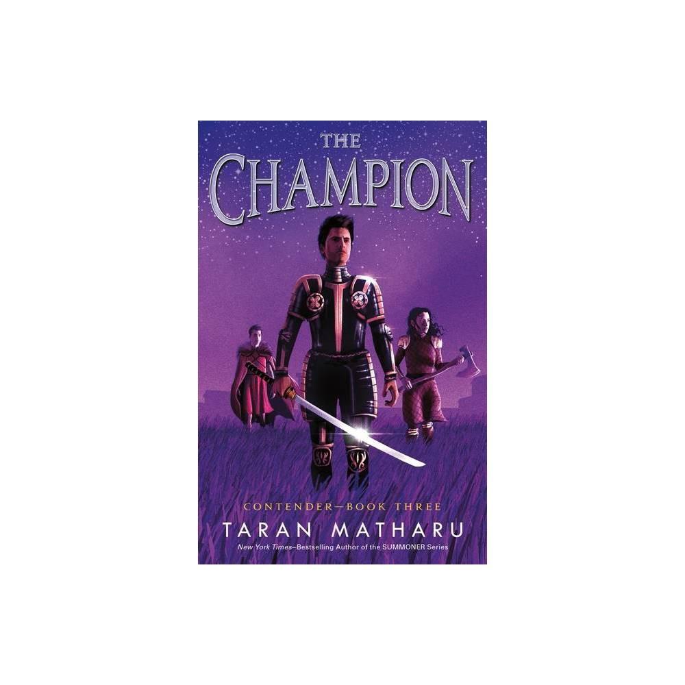 The Champion Contender 3 By Taran Matharu Hardcover
