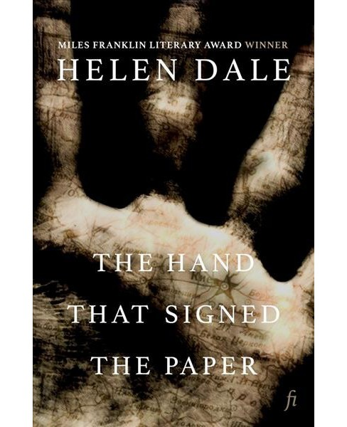 Hand That Signed the Paper -  by Helen Dale (Paperback) - image 1 of 1