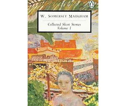 Collected Short Stories (Vol 001) (Paperback) (W. Somerset Maugham) - image 1 of 1