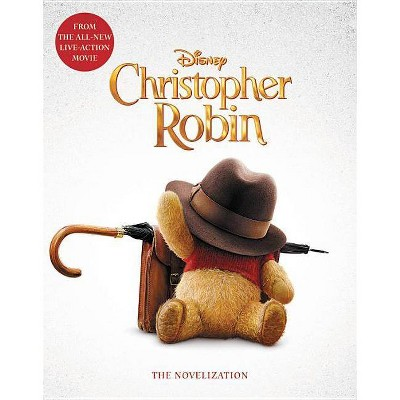 Christopher Robin Novelization - by Elizabeth Rudnick (Paperback)