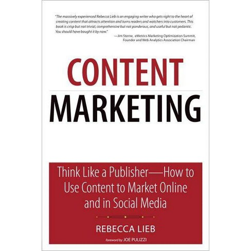 Content Marketing - (Que Biz-Tech) by  Rebecca Lieb (Paperback) - image 1 of 1
