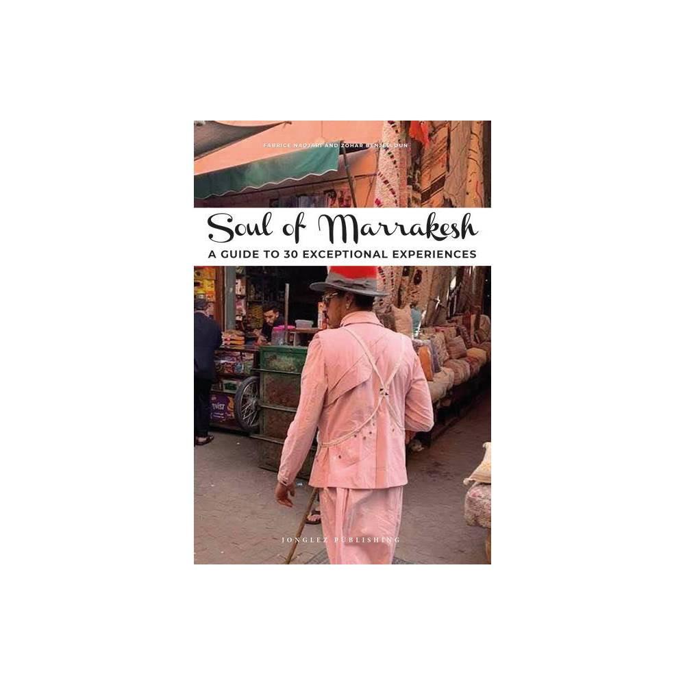 Soul Of Marrakech Soul Of By Zohar Benjelloun Fabrice Nadjari Paperback