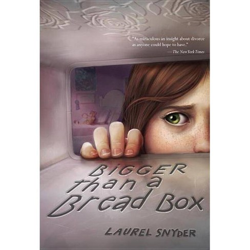 Bigger Than a Bread Box - by  Laurel Snyder (Paperback) - image 1 of 1