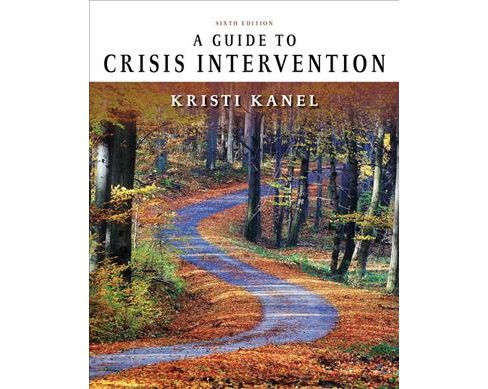 Guide to Crisis Intervention -  (Mindtap Course List) by Kristi Kanel (Paperback) - image 1 of 1