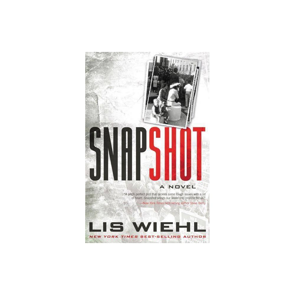 Snapshot By Lis Wiehl Paperback