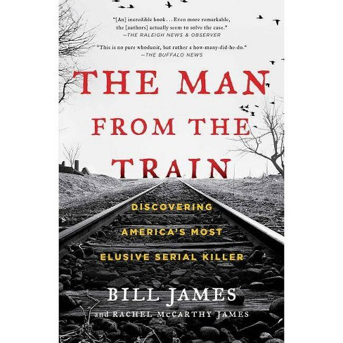 The Man from the Train - by  Bill James & Rachel McCarthy James (Paperback) - image 1 of 1