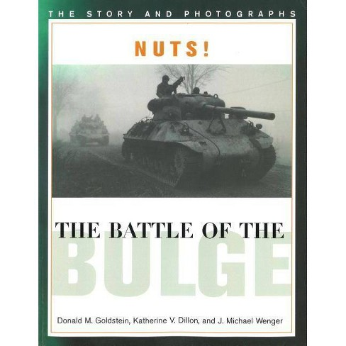 Nuts! the Battle of the Bulge - (America Goes to War) (Paperback) - image 1 of 1