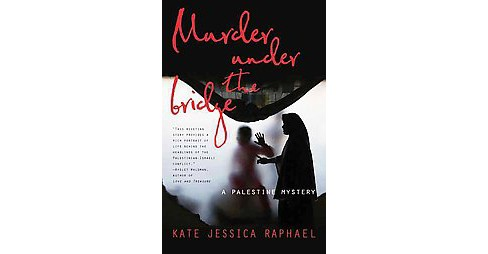 Murder Under the Bridge (Paperback) (Kate Jessica Raphael) - image 1 of 1