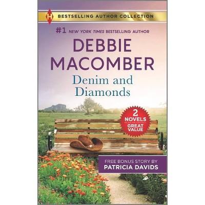 Denim and Diamonds & a Military Match - by  Debbie Macomber & Patricia Davids (Paperback)