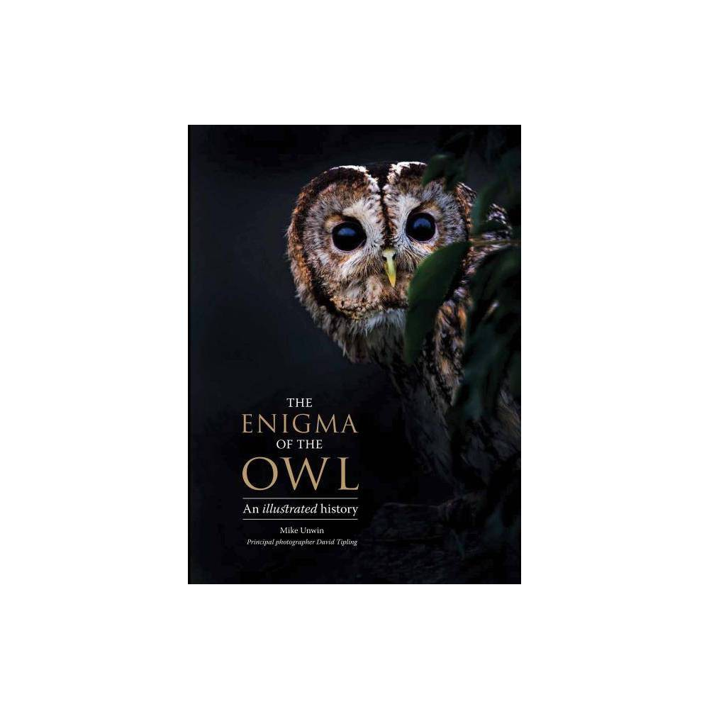 The Ema Of The Owl By Mike Unwin David Tipling Hardcover