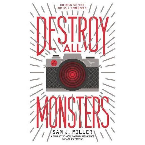 Destroy All Monsters - by  Sam J Miller (Hardcover) - image 1 of 1