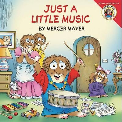 Little Critter: Just a Little Music - (Little Critter (8x8))by Mercer Mayer (Paperback)