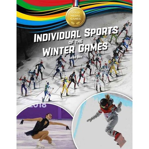 Individual Sports of the Winter Games - (Gold Medal Games) by  Aaron Derr (Hardcover) - image 1 of 1