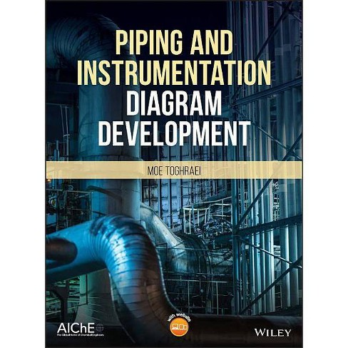 Piping and Instrumentation Diagram Development - by  Moe Toghraei (Hardcover) - image 1 of 1