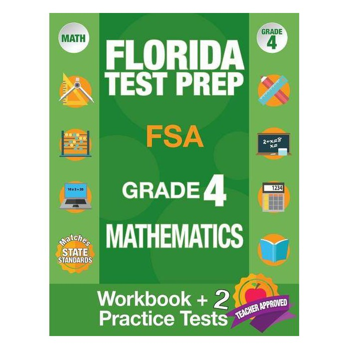 Florida Test Prep FSA Grade 4 Mathematics - by  Fsa Test Prep Team (Paperback) - image 1 of 1