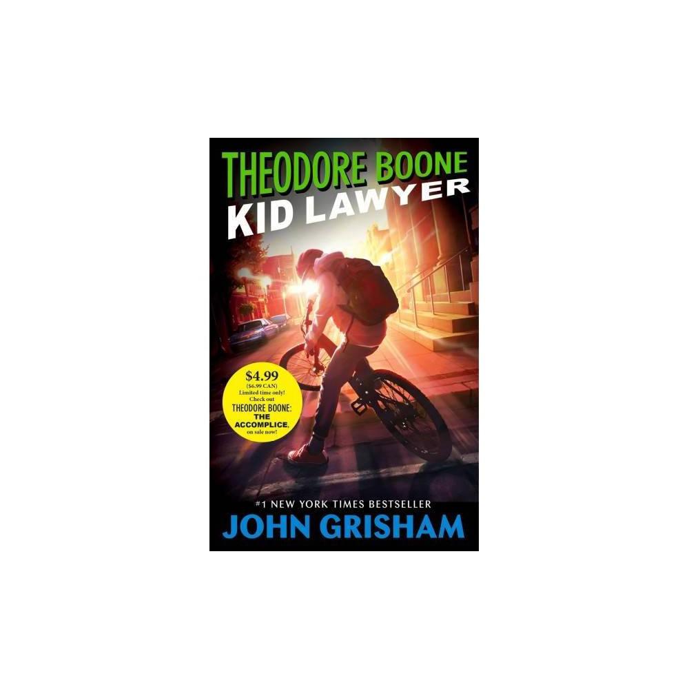 Theodore Boone Kid Lawyer By John Grisham Paperback