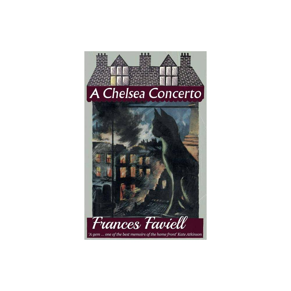 A Chelsea Concerto By Frances Faviell Paperback