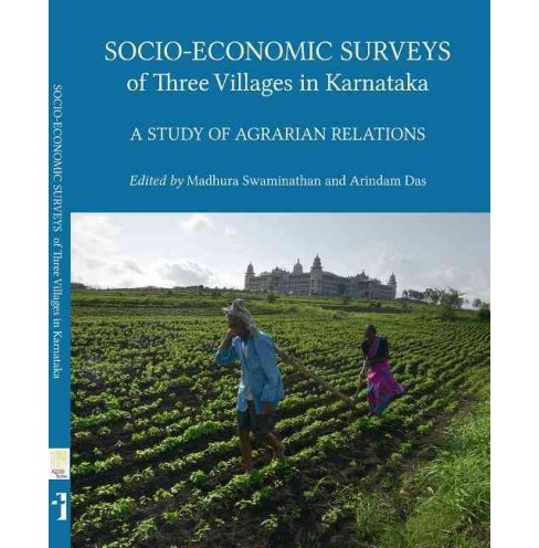 Socio-Economic Surveys of Three Villages in Karnataka : A Study of Agrarian Relations (Paperback) - image 1 of 1