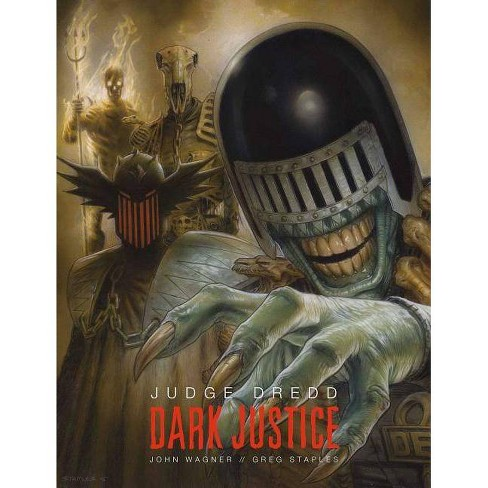 Judge Dredd: Dark Justice - by  John Wagner & Greg Staples (Hardcover) - image 1 of 1