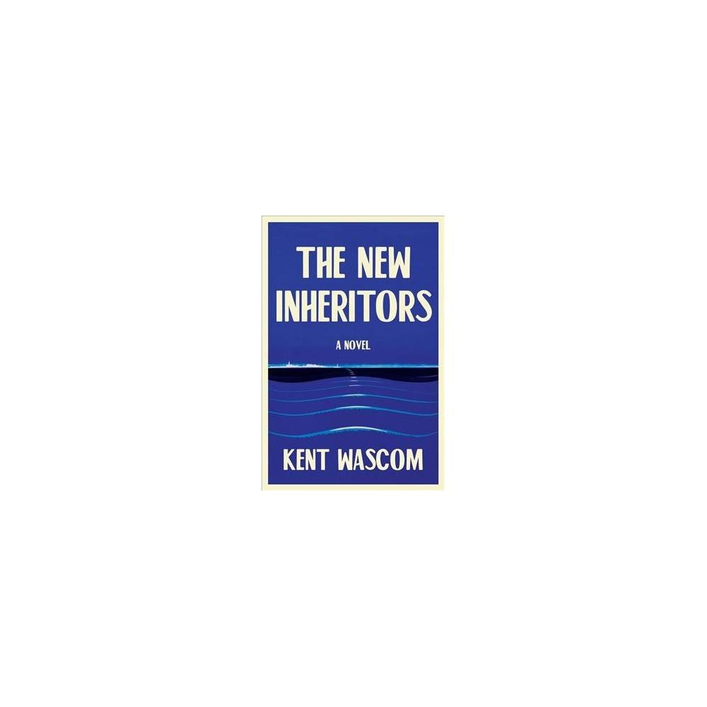 New Inheritors - Reprint by Kent Wascom (Paperback)