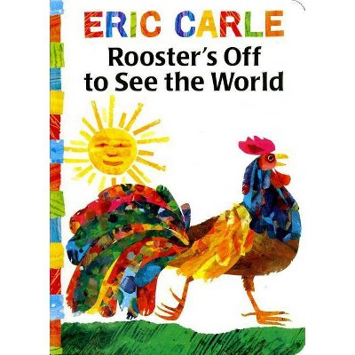 Rooster's Off to See the World - (Classic Board Book)by Eric Carle (Board_book)