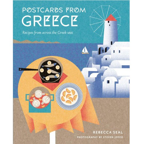 Postcards from Greece : Recipes from Across the Greek Seas (New) (Hardcover) (Rebecca Seal) - image 1 of 1