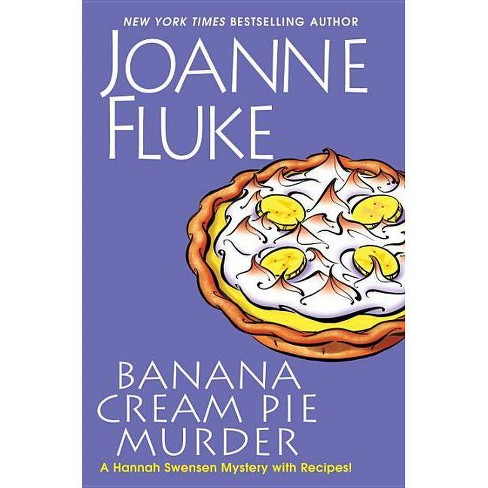 Banana Cream Pie Murder : With Recipes! (Hardcover) (Joanne Fluke) - image 1 of 1