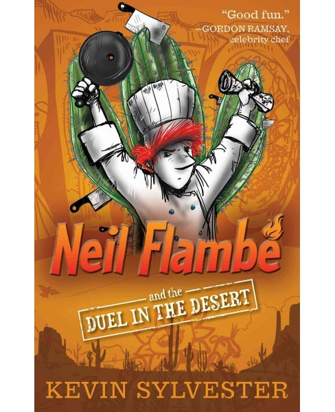 Neil Flambe and the Duel in the Desert (Reprint) (Paperback) (Kevin Sylvester) - image 1 of 1