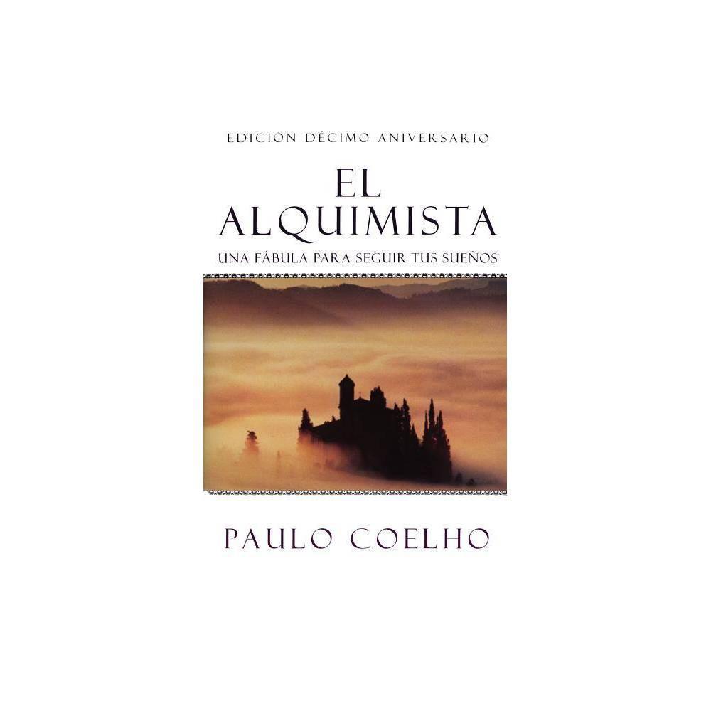 El Alquimista The Alchemist Paperback By Paulo Coelho