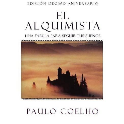 El Alquimista/ the Alchemist (Paperback) by Paulo Coelho - image 1 of 1