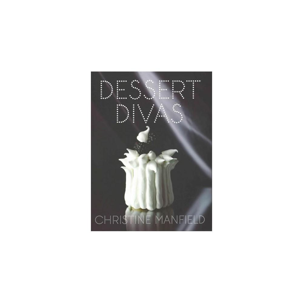 Dessert Divas (Hardcover) (Christine Mansfield)