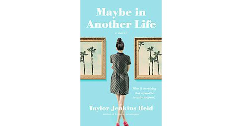 Maybe in Another Life (Paperback) (Taylor Jenkins Reid) - image 1 of 1