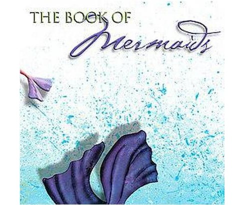 Book of Mermaids (Hardcover) (Patricia Saxton) - image 1 of 1