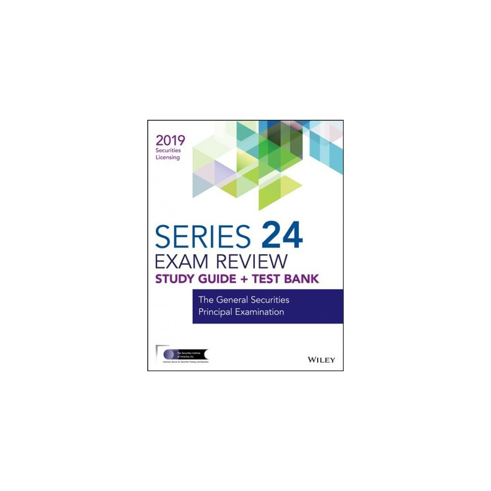 Wiley Finra Series 24 Exam Review 2019 - (Paperback)