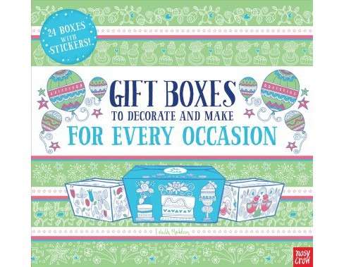 Gift Boxes to Decorate and Make for Every Occasion : 24 Boxes With Stickers! -  (Paperback) - image 1 of 1