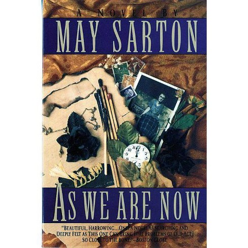 As We Are Now - by  May Sarton (Paperback) - image 1 of 1