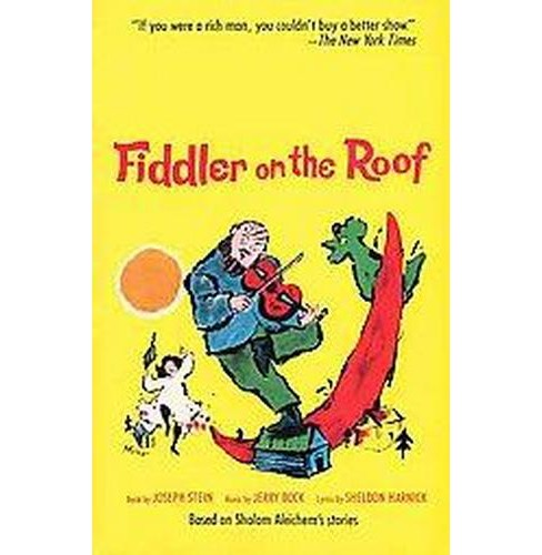Fiddler on the Roof (Reprint) (Paperback) (Jerry Bock & Joseph Stein & Sheldon Harnick & Sholem - image 1 of 1