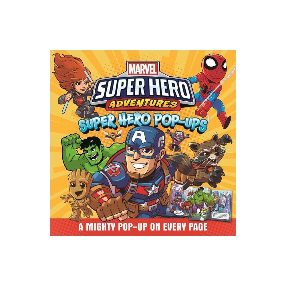 Marvel Super Hero Adventures Super Hero Pop Ups By Igloobooks Hardcover