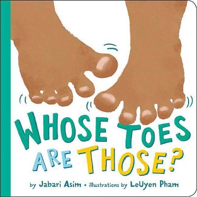 Whose Toes Are Those? - by Jabari Asim (Board Book)