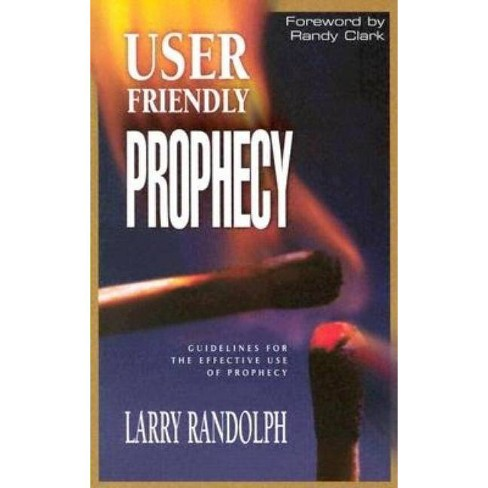 User Friendly Prophecy - by  Larry Randolph (Paperback) - image 1 of 1
